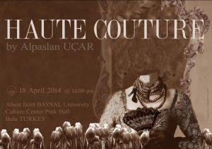 Haute couture By Alp UCAR 18 April 2014