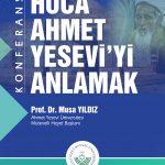 yesevi3 150x150 - Konferans: Hoca Ahmet Yesevi'yi Anlamak
