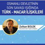 macarafis 150x150 - Osmanlı Devletinin Son Savaşı Işığında Türk-Macar İlişkileri / Konferans