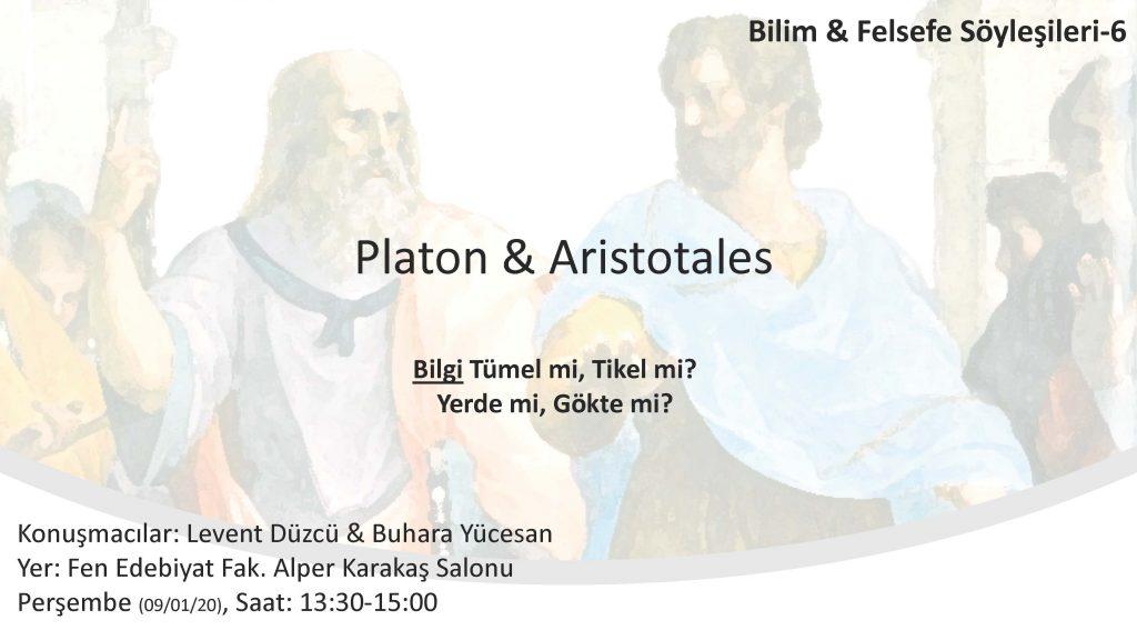 Platon ve Aristotales 1024x576 - Bilim ve Felsefe Söyleşileri 6 / Platon & Aristotales